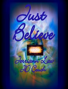 Just Believe: Poems and Stories of the Supernatural