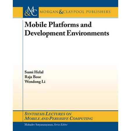 Mobile Platforms and Development Environments -