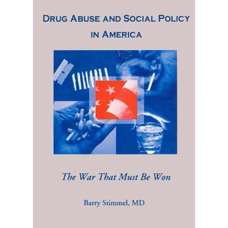 Drug Abuse and Social Policy in America - eBook