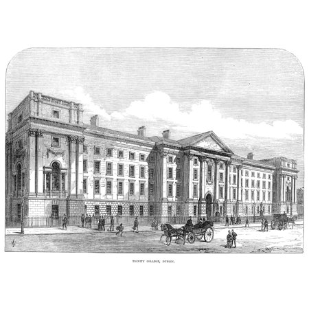 Dublin Trinity College Ntrinity College In Dublin Ireland Line Engraving 1873 Poster Print By Granger Collection