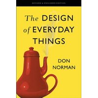 The Design of Everyday Things : Revised and Expanded Edition
