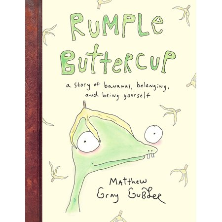 Rumple Skin - Rumple Buttercup: A Story of Bananas, Belonging, and Being Yourself