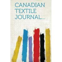Canadian Textile Journal...