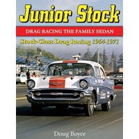 Junior Stock: Drag Racing the Family Sedan (Paperback)