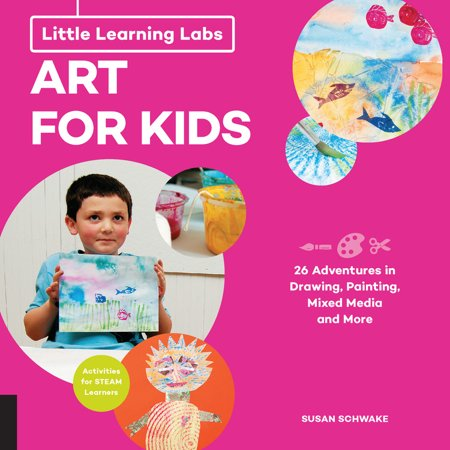Little Learning Labs: Art for Kids, abridged paperback edition : 26 Adventures in Drawing, Painting, Mixed Media and More; Activities for STEAM Learners for $<!---->