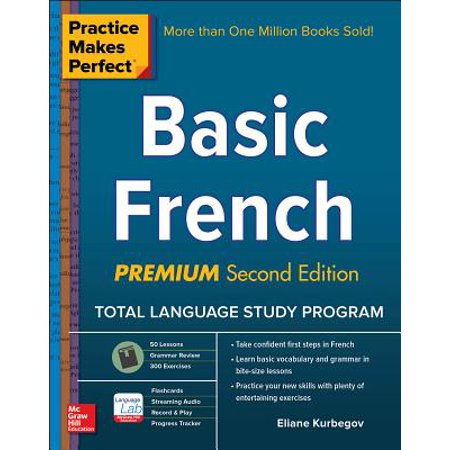 Practice Makes Perfect: Basic French, Premium Second