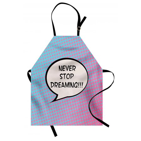 Quote Apron Retro Never Stop Dreaming Pop Art Thinking Bubble Ombre Digital Polka Dots Motivation, Unisex Kitchen Bib Apron with Adjustable Neck for Cooking Baking Gardening, Blue Pink, by Ambesonne