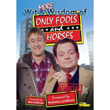 More Wit and Wisdom of Only Fools and Horses -