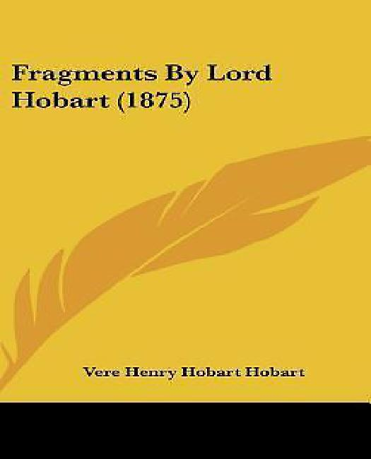 Fragments by Lord Hobart (1875) by
