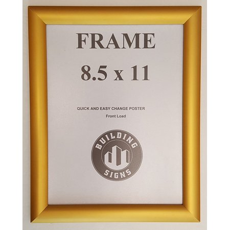 Gold Snap Poster Frame/ Picture Frame / notice frame 8.5 x 11 Front Load Easy Open Snap frame ( Aluminum !!!)