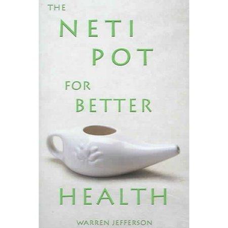 The Neti Pot for Better Health