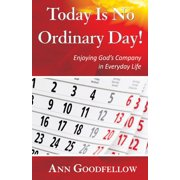 Today Is No Ordinary Day! - eBook