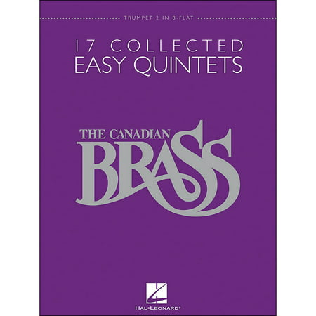 - Hal Leonard The Canadian Brass: 17 Collected Easy Quintets Songbook - Trumpet 2 in B-flat