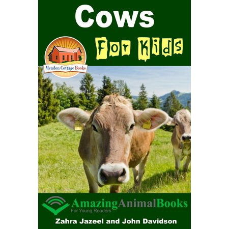 Cows For Kids: Amazing Animal Books - eBook