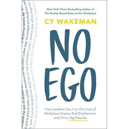 No Ego : How Leaders Can Cut the Cost of Workplace Drama, End Entitlement, and Drive Big Results - How Much Does Confetti Cost