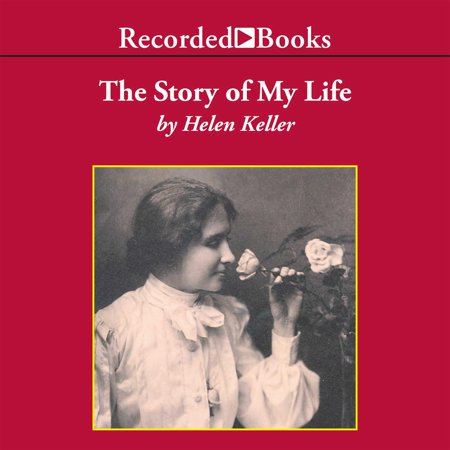 The Story of My Life - Audiobook