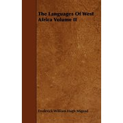 The Languages of West Africa Volume II