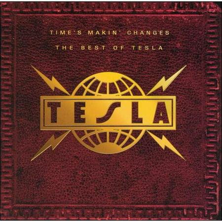 Tesla - Time's Makin' Changes - The Best of Tesla (CD)