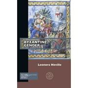 Past Imperfect: Byzantine Gender (Paperback)