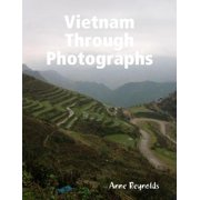 Vietnam Through Photographs - eBook