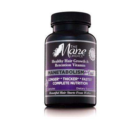 The Mane Choice Manetabolism Plus Healthy Hair Growth & Retention Vitamin 60 ct (Best Natural Vitamins For Hair Growth)