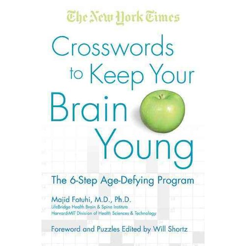 Crosswords to Keep Your Brain Young: The 6- Step Age-Defying Program