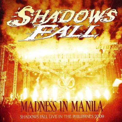 Madness In Manila: Shadows Fall Live Philippines