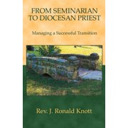 From Seminarian to Diocesan Priest : Managing a Successful Transition