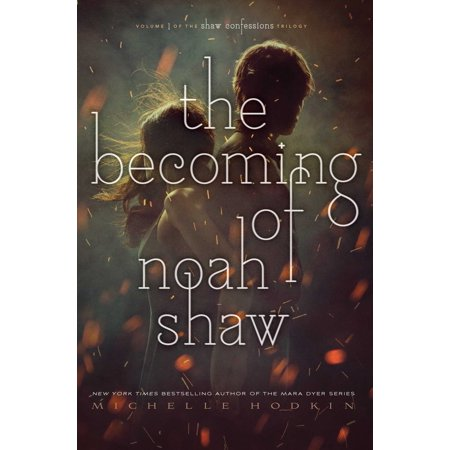 The Becoming of Noah Shaw