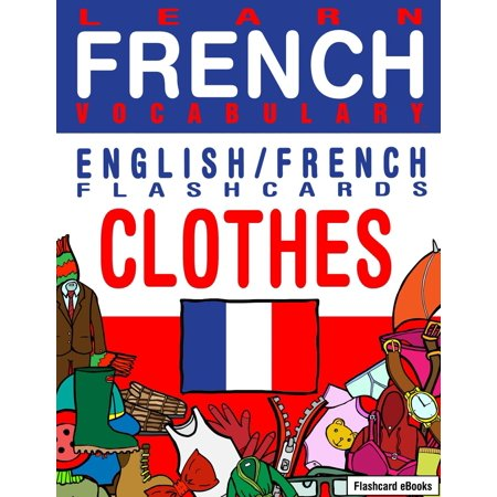 Learn French Vocabulary: English/French Flashcards - Clothes - eBook - Halloween Flashcards French