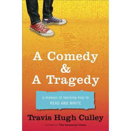 A Comedy & A Tragedy : A Memoir of Learning How to Read and Write](Comedy Tragedy Mask)