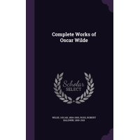 Complete Works of Oscar Wilde (Hardcover)
