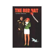 The Red Hat : An Adventure and Romance