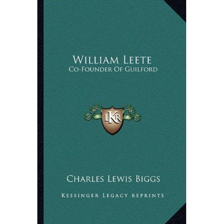 (William Leete : Co-Founder of Guilford)