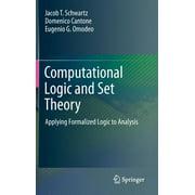 Computational Logic and Set Theory: Applying Formalized Logic to Analysis (Hardcover)