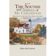 The Sounds and Smells of My Childhood - eBook