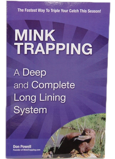Mink Trapping Complete Long Lining by Don Powell (Book) by