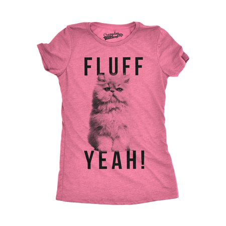 Animal Ladies Clothing (Womens Fluff Yeah Tshirt Funny Kitty Cat Animal Lover Tee For Ladies)