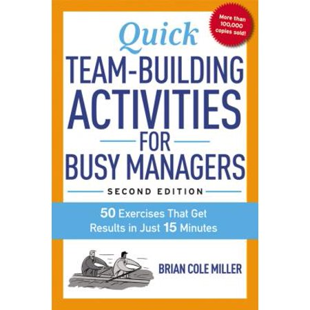 Quick Team-Building Activities for Busy Managers : 50 Exercises That Get Results in Just 15 Minutes](Halloween Team Building Exercises)