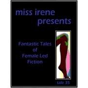Miss Irene Presents - Tale 35 - eBook