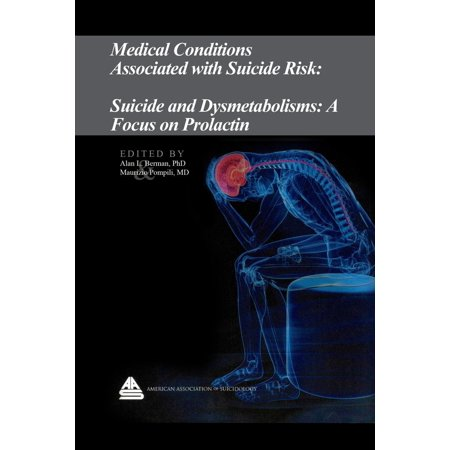 Medical Conditions Associated with Suicide Risk: Suicide and Dysmetabolisms: A Focus on Prolactin - eBook](Foods Associated With Halloween)
