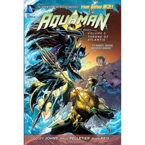 Aquaman 3: Throne of Atlantis (The New 52)