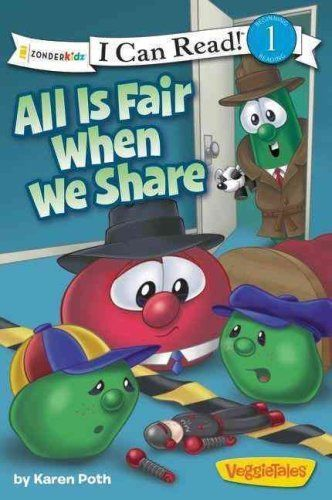 I Can Read!   Big Idea Books   VeggieTales: All Is Fair When We Share by... by