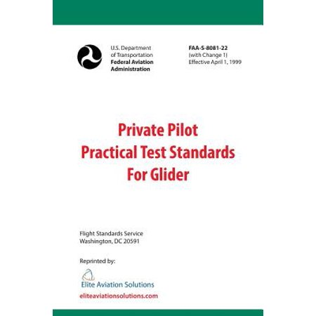 Private Pilot Practical Test Standards for Glider (FAA-S-8081-22) ()