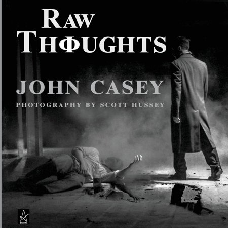 Raw Fusion (Raw Thoughts : A mindful fusion of literary and photographic art)