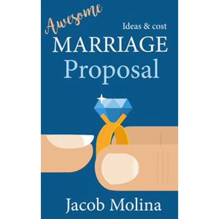 Awesome Marriage Proposal Ideas and Cost - eBook