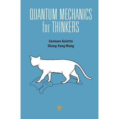 Quantum Mechanics for Thinkers