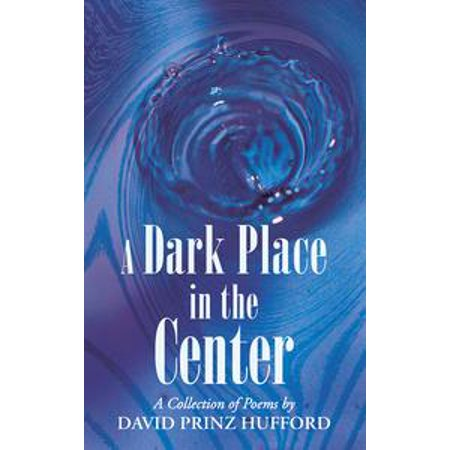 A Dark Place in the Center - eBook