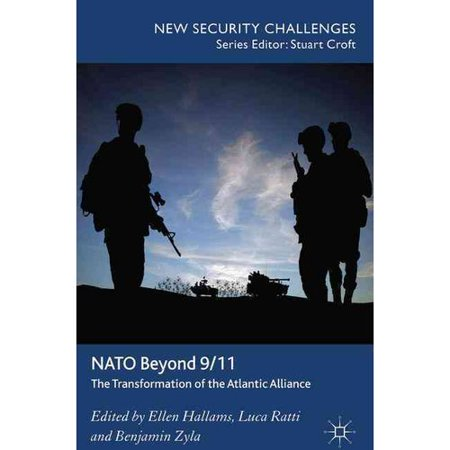 Nato Beyond 9 11  The Transformation Of The Atlantic Alliance