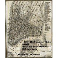1843 - The Flames of Staten Island: Book 3 (Murder Mysteries of Old New York) - eBook